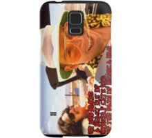 He who makes a beast of himself gets rid of the pain of being a man Samsung Galaxy Case/Skin