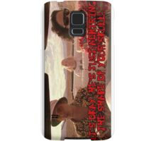It's ok. He's just admiring the shape of your skull. Samsung Galaxy Case/Skin