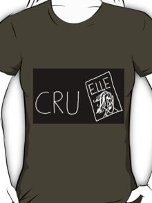 Cruel(white on black) T-Shirt