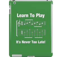Learn To Play  iPad Case/Skin