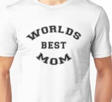 Worlds Best Mom Unisex T-Shirt