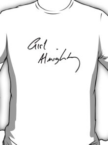 LOUIS' GIRL ALMIGHTY HANDWRITING T-Shirt