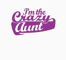 I'm the crazy aunt Womens Fitted T-Shirt