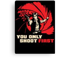 Shoot First Canvas Print