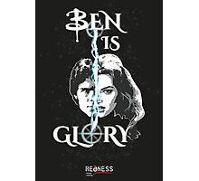 BEN IS GLORY Photographic Print