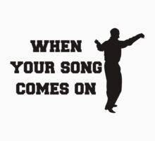 When Your Song Comes On, Dancing Old Man by tshirtdesign