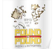Pound 4 Pound Poster