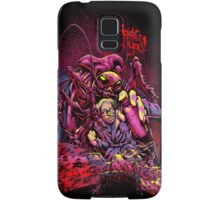 THEY'RE CREEPING UP ON YOU Samsung Galaxy Case/Skin