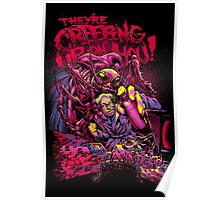 THEY'RE CREEPING UP ON YOU Poster