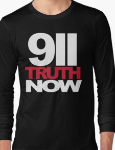 9/11 Truth Now Long Sleeve T-Shirt