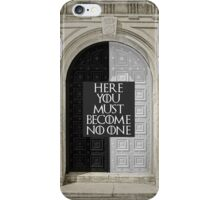You Must Become No One iPhone Case/Skin