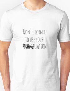 PUNKtuation Text  T-Shirt