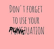 PUNKtuation Text  by Quinn Baker