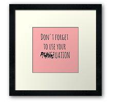 PUNKtuation Text  Framed Print