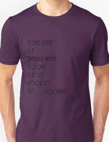 Noble Death  Unisex T-Shirt