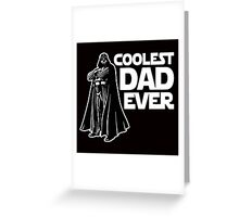 Vader - Coolest Dad Ever Greeting Card