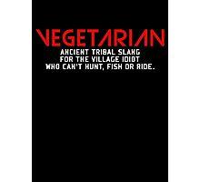 Vegetarian Ancient Tribal Slang Photographic Print