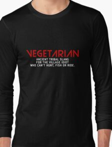 Vegetarian Ancient Tribal Slang Long Sleeve T-Shirt
