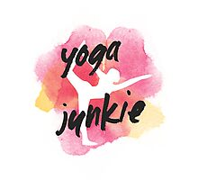 Yoga Junkie Photographic Print