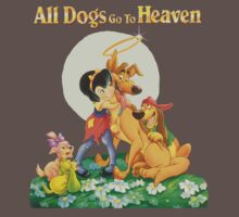 ALL DOGS GO TO HEAVEN by JonnieFAST