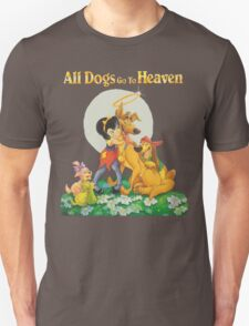 ALL DOGS GO TO HEAVEN T-Shirt