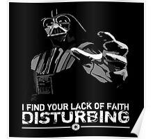 Darth Vader - Lack of Faith Poster