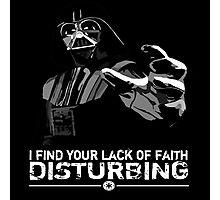 Darth Vader - Lack of Faith Photographic Print