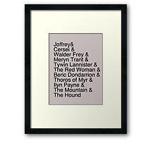Arya's Kill List Framed Print