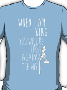 """When I am King, you will be first against the wall."" Radiohead - Light T-Shirt"