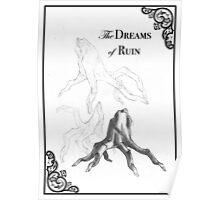 Dreams of Ruin Bakegumo Poster