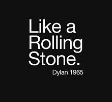 Bob Dylan like a rolling stone Unisex T-Shirt
