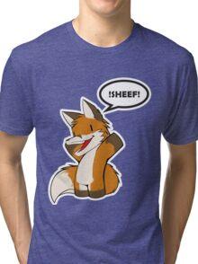 !Sheef! Tri-blend T-Shirt