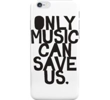 Only Music iPhone Case/Skin