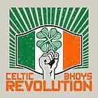 Celtic Bhoys Revolution by JohnnyMacK