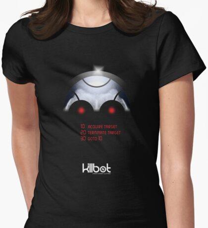 Killbot: Programmed to kill Womens Fitted T-Shirt