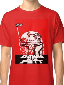 DAWN OF THE FETT Classic T-Shirt