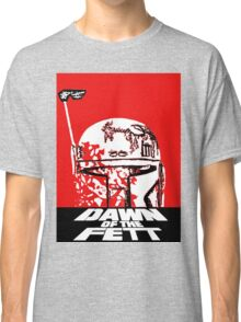 DAWN OF THE FETT Classic T-Shirt