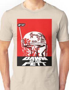 DAWN OF THE FETT Unisex T-Shirt