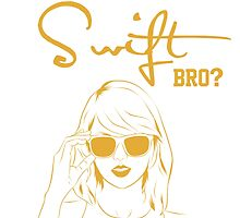 Do you even Swift, bro? by teatimetay13