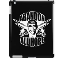 Abandon All Hope - Obama iPad Case/Skin