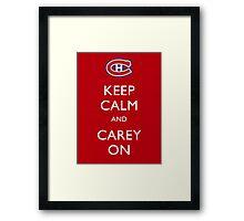 Keep Calm & Carey On Framed Print