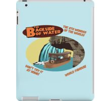 The Backside of Water! iPad Case/Skin