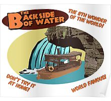 The Backside of Water! Poster