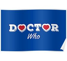 The Doctor has Two Hearts (white) Poster