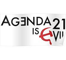 Agenda 21 is Evil Poster