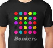 Bonkers - assorted 2 Unisex T-Shirt