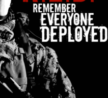 Remember Everyone Deployed Sticker