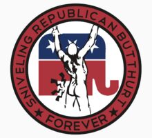 Sniveling Republican Butthurt FOREVER by mrkenray
