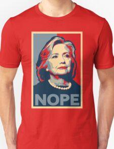 "Hillary Clinton ""NOPE"" Election Shirt Unisex T-Shirt"