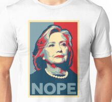 "Hillary Clinton ""NOPE"" Election Shirt Unisex T-Shirt"